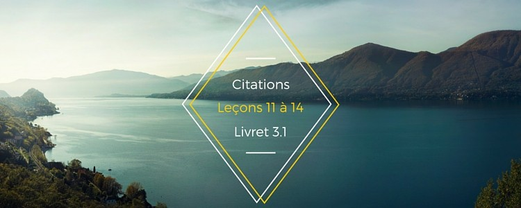 Citations – leçons 11 à 14