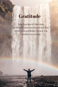 """Citation de la leçon 10: """"Sois heureux et bien aise et lève-toi pour rendre grâce à Dieu afin que la gratitude mène à une bénédiction accrue."""""""