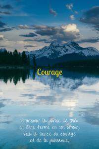 """Citation de la leçon 17; """"Promouvoir la parole de Dieu et être ferme en son amour, voilà la source du courage et de la puissance."""""""
