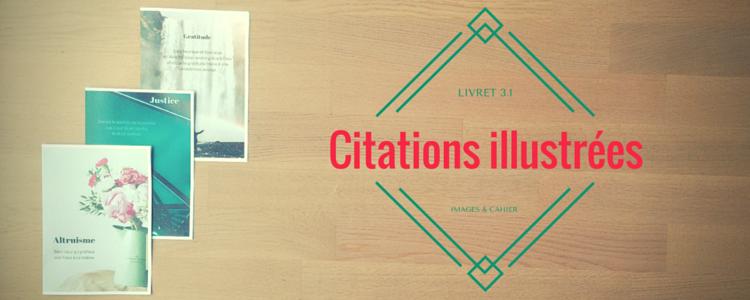 Toutes les citations du livret 3.1 illustrées, proposées sous forme d'images et de fichier PDF